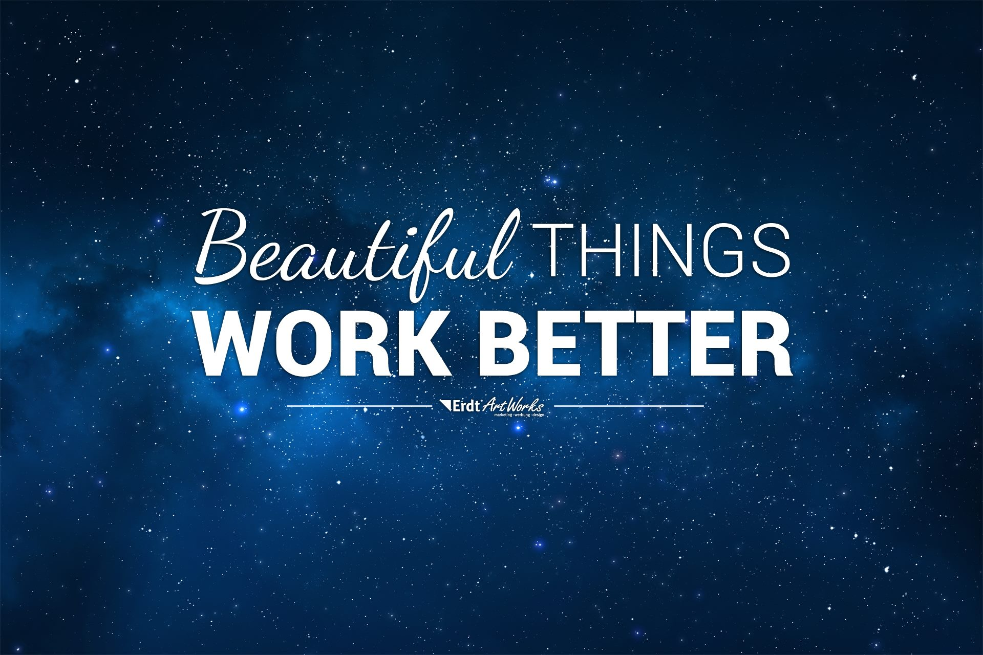 Beautiful things work better!